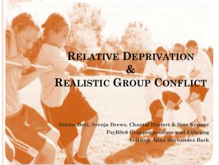 Relative Deprivation  &  Realistic  Group  Conflict