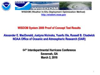 WISDOM (Weather In-Situ Deployment Optimization Method) wisdom.noaa