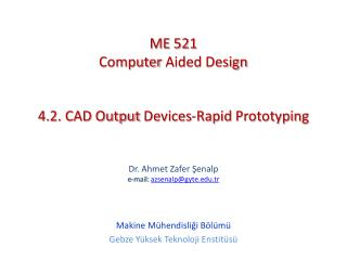 4.2. CAD  Output Devices - Rapid Prototyping