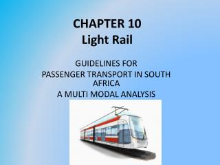 CHAPTER  10 Light  Rail