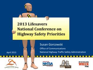 2013 Lifesavers  National Conference on Highway Safety  Priorities