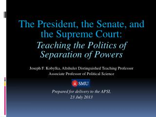 The President, the Senate, and the Supreme Court: Teaching the Politics of Separation of Powers