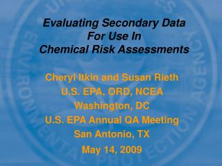 Evaluating Secondary Data  For Use In Chemical Risk Assessments
