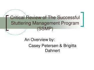 Critical Review of The Successful Stuttering Management Program (SSMP)