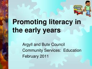 Promoting literacy in the early years