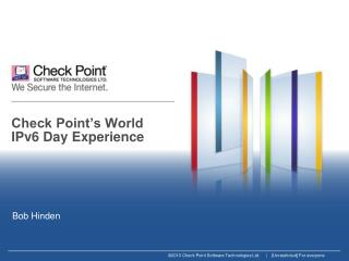 Check Point's World IPv6 Day Experience