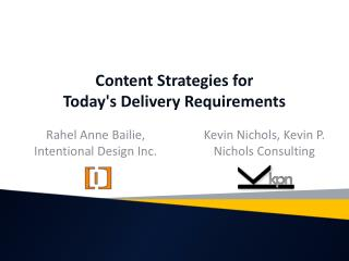 Content Strategies for  Today's  Delivery Requirements