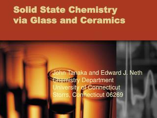 Solid State Chemistry via Glass and Ceramics