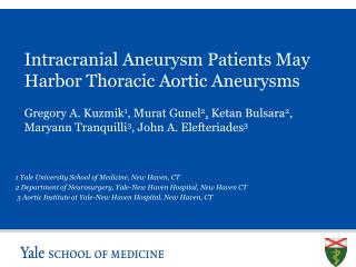 Intracranial Aneurysm Patients May Harbor Thoracic Aortic Aneurysms
