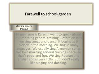 Farewell to school-garden
