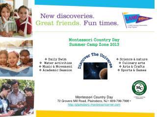 Montessori Country Day Summer Camp Zone 2013