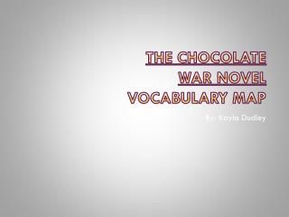 The Chocolate War Novel Vocabulary Map