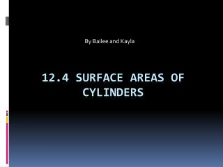 12.4  S urface Areas of Cylinders