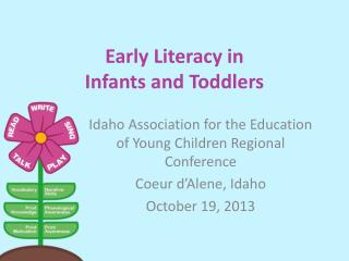 Early Literacy in  Infants and Toddlers
