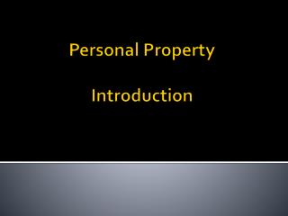 Personal Property Introduction