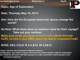 ms.elbadaly@gmail 		Global History II		           Day 62  Topic: Age of Exploration