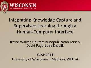 Integrating Knowledge Capture and Supervised Learning through a  Human-Computer Interface