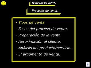 TÉCNICAS DE VENTA.