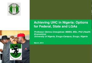 Achieving UHC in Nigeria: Options for Federal, State and LGAs