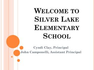 Welcome to  Silver Lake Elementary School