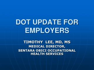 DOT UPDATE FOR EMPLOYERS