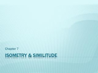 Isometry  & similitude
