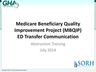 Medicare Beneficiary Quality Improvement Project (MBQIP ) ED Transfer Communication
