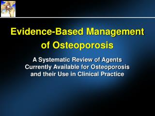 Evidence-Based Management of Osteoporosis