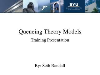 Queueing Theory Models