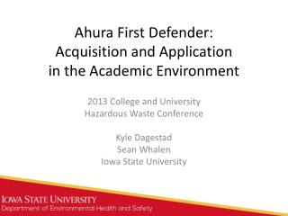 Ahura First Defender: Acquisition and Application in the Academic Environment