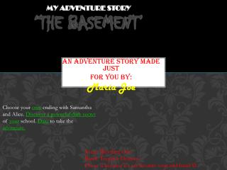 My Adventure Story 'The Basement'