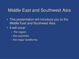 Middle East and Southwest Asia