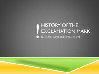 History of The Exclamation mark