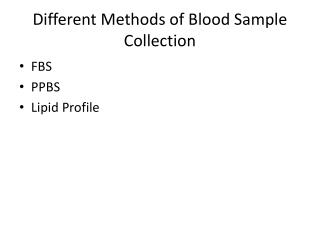 Different Methods of Blood Sample Collection