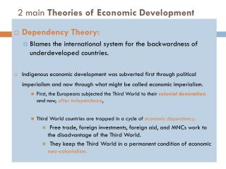 2 main  Theories  of Economic Development