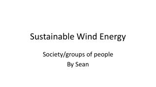 Sustainable Wind Energy