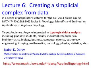 Lecture 6:  Creating a simplicial complex from data .