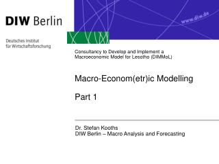 Dr. Stefan Kooths DIW Berlin – Macro Analysis and Forecasting