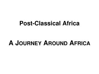 A J ourney  A round Africa
