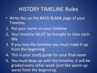 HISTORY TIMELINE Rules