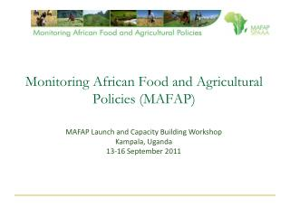 Monitoring African Food and Agricultural Policies (MAFAP)