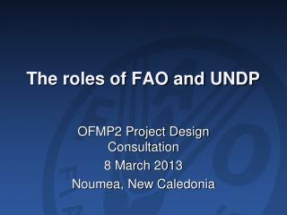 The roles of FAO and UNDP