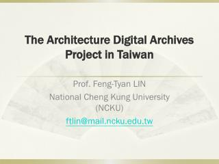The Architecture Digital Archives Project in Taiwan