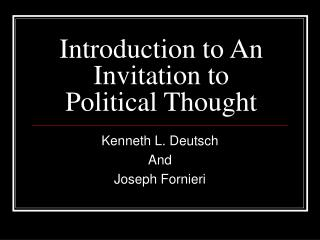 Introduction to An Invitation to Political Thought