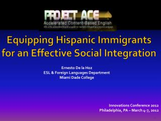 Equipping Hispanic Immigrants  for an Effective Social Integration