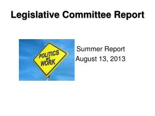 Legislative Committee Report