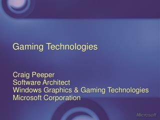 Gaming Technologies