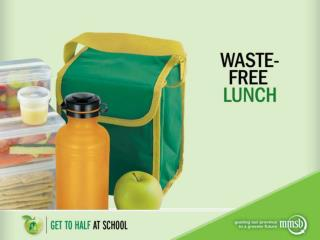 Why  pack a  waste-free lunch?