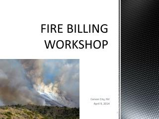 FIRE BILLING WORKSHOP