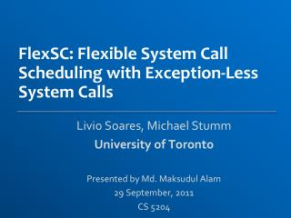 FlexSC : Flexible System Call Scheduling with Exception-Less System Calls